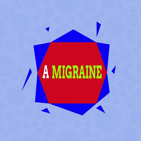 Conceptual hand writing showing A Migraine. Concept meaning recurrent throbbing headache that affects one side of the head Asymmetrical format pattern object outline multicolor design