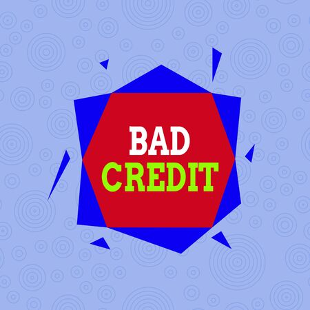 Conceptual hand writing showing Bad Credit. Concept meaning inability of a demonstrating or company to repay a debt on time Asymmetrical format pattern object outline multicolor design