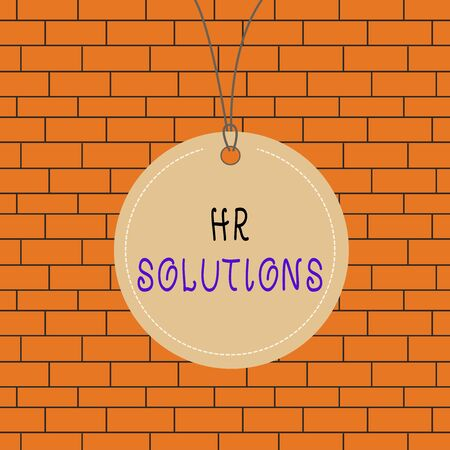 Text sign showing Hr Solutions. Business photo text all the technology businesses use to manage demonstratingnel Badge circle label string rounded empty tag colorful background small shape