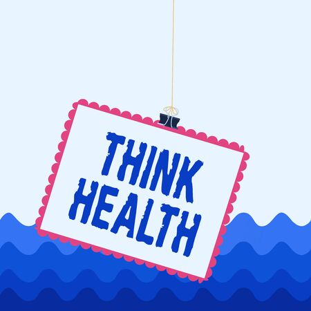 Conceptual hand writing showing Think Health. Concept meaning state of complete physical mental and social well being Stamp stuck binder clip square color frame rounded tip