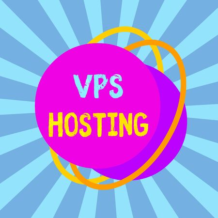 Text sign showing Vps Hosting. Business photo text mimics a dedicated server within a shared hosting environment Asymmetrical uneven shaped format pattern object outline multicolour design Banco de Imagens