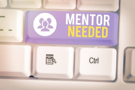 Text sign showing Mentor Needed. Business photo showcasing Employee training under senior assigned act as advisor
