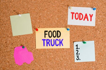Conceptual hand writing showing Food Truck. Concept meaning a large vehicle with facilities for cooking and selling food Corkboard size paper thumbtack sheet billboard notice board