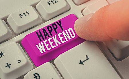 Handwriting text Happy Weekend. Conceptual photo something nice has happened or they feel satisfied with life