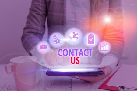Word writing text Contact Us. Business photo showcasing Term used to describe reaching out with the business or demonstrating