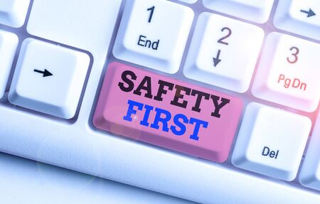 Handwriting text Safety First. Conceptual photo used to say that the most important thing is to be safe