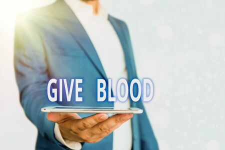 Text sign showing Give Blood. Business photo showcasing demonstrating voluntarily has blood drawn and used for transfusions