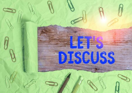 Word writing text Lets Discuss. Business photo showcasing asking someone to talk about something with demonstrating or showing