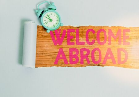 Conceptual hand writing showing Welcome Abroad. Concept meaning something that you say when someone gets on ship 版權商用圖片