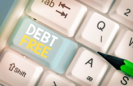 Text sign showing Debt Free. Business photo text does not owning any money to any individual or companies