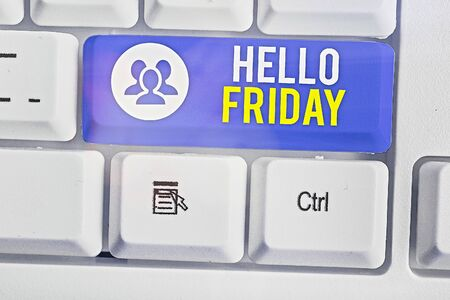 Text sign showing Hello Friday. Business photo showcasing used to express happiness from beginning of fresh week
