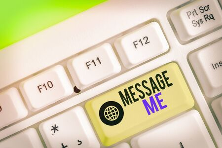 Text sign showing Message Me. Business photo text To ask someone to send you a short text from one mobile device