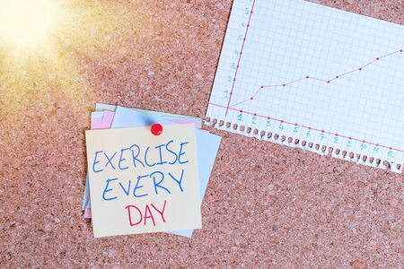 Conceptual hand writing showing Exercise Every Day. Concept meaning move body energetically in order to get fit and healthy Corkboard size paper thumbtack sheet billboard notice board