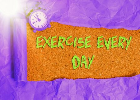Word writing text Exercise Every Day. Business photo showcasing move body energetically in order to get fit and healthy