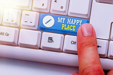 Writing note showing My Happy Place. Business concept for something nice has happened or they feel satisfied with life