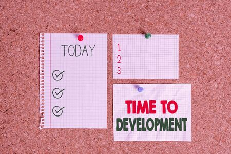 Text sign showing Time To Development. Business photo text a length of time during which a company grows or develop Corkboard color size paper pin thumbtack tack sheet billboard notice board