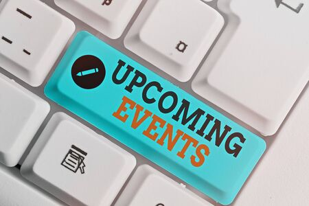 Text sign showing Upcoming Events. Business photo text thing that will happens or takes place soon planned occasion Foto de archivo