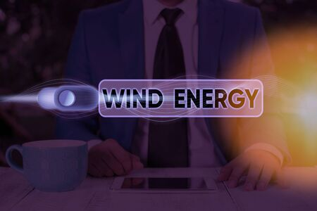Text sign showing Wind Energy. Business photo text the process by which wind is used to generate electricity