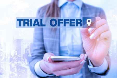 Text sign showing Trial Offer. Business photo text A temporary free or discounted offer of a product or services