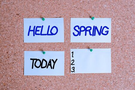 Handwriting text writing Hello Spring. Conceptual photo welcoming the season of the blossoming of flowers End of winter Corkboard color size paper pin thumbtack tack sheet billboard notice board