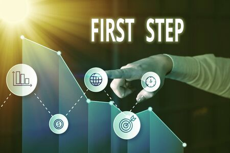 Writing note showing First Step. Business concept for The first of a series of actions Act of starting something