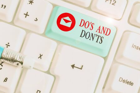 Text sign showing Dos And Don tS. Business photo text Rules or customs concerning some activity or actions