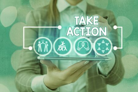 Word writing text Take Action. Business photo showcasing do something official or concerted to achieve aim with problem
