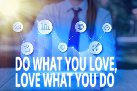 Writing note showing Do What You Love Love What You Do. Business concept for pursue your dreams or passions in life