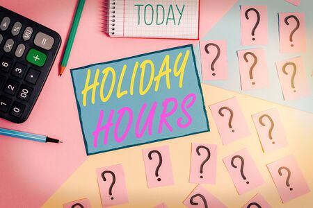 Text sign showing Holiday Hours. Business photo text Overtime work on for employees under flexible work schedules Mathematics stuff and writing equipment above pastel colours background