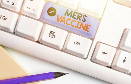 Writing note showing Mers Vaccine. Business concept for get dose to improve immunity to viral respiratory disease