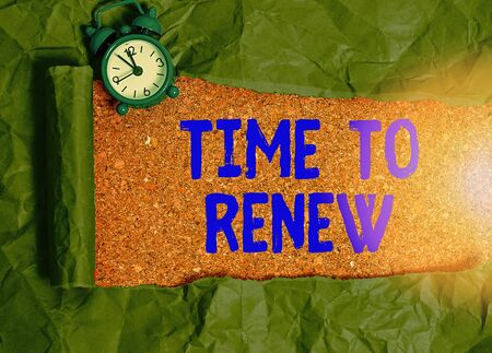 Text sign showing Time To Renew. Business photo text extending the period of time when something is valid