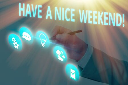 Handwriting text writing Have A Nice Weekend. Conceptual photo wishing someone that something nice happen holiday Banque d'images