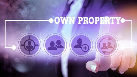 Text sign showing Own Property. Business photo showcasing Things that you own and can take it with you Movable Tangible