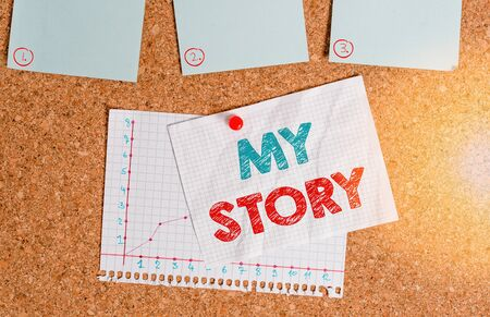 Writing note showing My Story. Business concept for the things or situations that have happened to someone in life Corkboard size paper thumbtack sheet billboard notice board