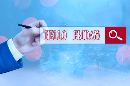 Conceptual hand writing showing Hello Friday. Concept meaning used to express happiness from beginning of fresh week