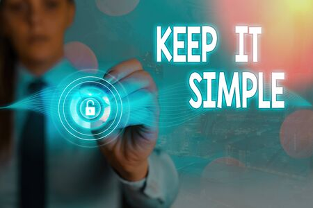 Conceptual hand writing showing Keep It Simple. Concept meaning ask something easy understand not go into too much detail