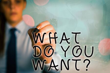 Word writing text What Do You Want Question. Business photo showcasing say or write in order to ask about something