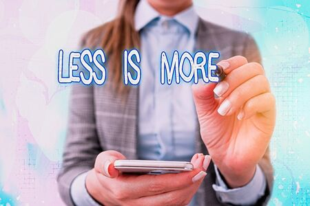 Text sign showing Less Is More. Business photo text used to express a minimalist approach is more effective.