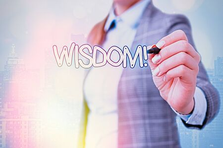 Word writing text Wisdom. Business photo showcasing the ability to use your knowledge and experience to make decisions