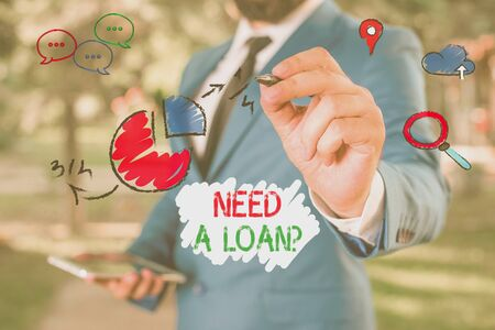 Conceptual hand writing showing Need A Loan Question. Concept meaning asking he need money expected paid back with interest