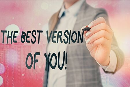 Word writing text Be The Best Version Of You. Business photo showcasing going to move away from where are start improving