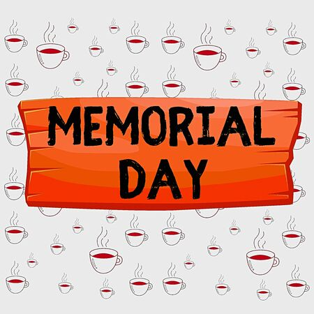 Writing note showing Memorial Day. Business concept for remembering the military demonstratingnel who died in service Wooden board rectangle shaped wood attached color background 版權商用圖片