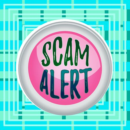 Text sign showing Scam Alert. Business photo text unsolicited email that claims the prospect of a bargain Circle button colored sphere switch center background middle round shaped