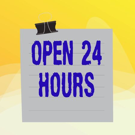 Writing note showing Open 24 Hours. Business concept for available all day and all night without closing or stopping Paper lines binder clip suare notebook color background