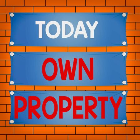 Text sign showing Own Property. Business photo text Things that you own and can take it with you Movable Tangible Wooden panel attached nail colorful background rectangle lumber plank wood