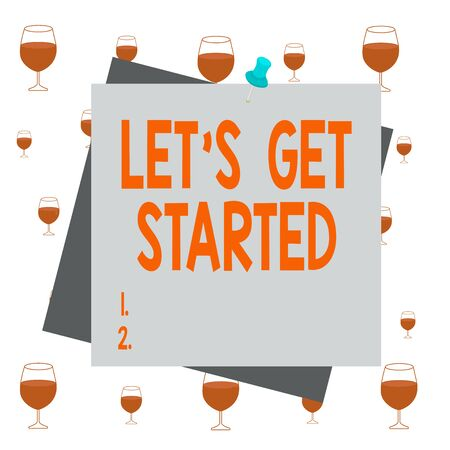 Text sign showing Lets Get Started. Business photo showcasing to begin doing or working on something you had started Reminder color background thumbtack tack memo attached office pin square