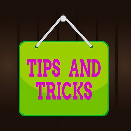 Writing note showing Tips And Tricks. Business concept for piece of inside facts specially in betting or investing Memo reminder empty board attached background rectangle