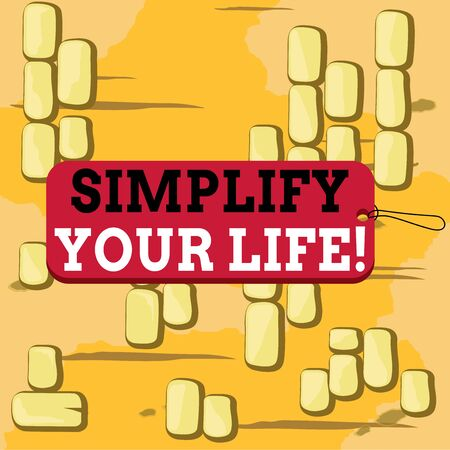 Word writing text Simplify Your Life. Business photo showcasing focused on important and let someone else worry about less ones Label tag badge rectangle shaped empty space string colorful background Stock Photo