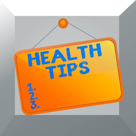 Conceptual hand writing showing Health Tips. Concept meaning advice or information given to be helpful in being healthy Memo reminder empty board attached background rectangle