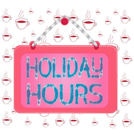 Writing note showing Holiday Hours. Business concept for Overtime work on for employees under flexible work schedules Board fixed nail frame colored background rectangle panel Stock Photo